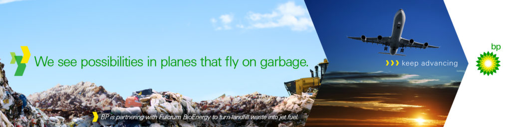 BP advert with the text - we see possibilities in planes that fly on garbage